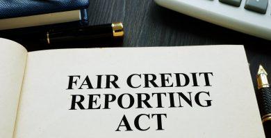 Qué es el Fair Credit Reporting Act (FCRA)